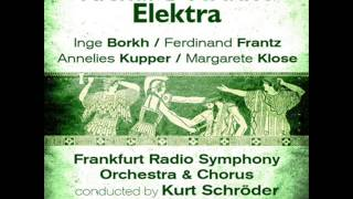 "Elektra, Op. 58 - ""Elektra! Schwester!"""