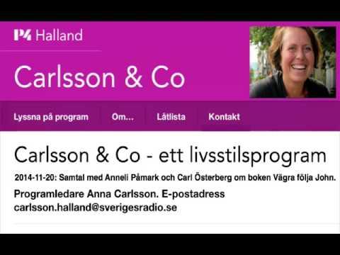 Sveriges Radio P4 Halland – Carlsson & Co med Vägra följa John
