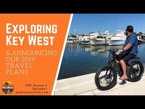 Biking around Key West Florida and our 2019 Travel Plans 🏔🚐💨🏝