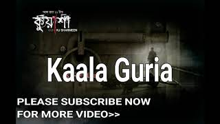 Gambar cover Kaala Guria - Kaalo Putul - Vuter Galpo - Not Sunday Suspense