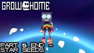 Grow Home [Part 5 END - Star Seeds]