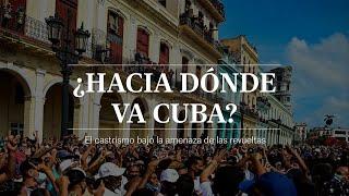 PROTESTAS en CUBA | ¿Hacia dónde va el país tras las manifestaciones?