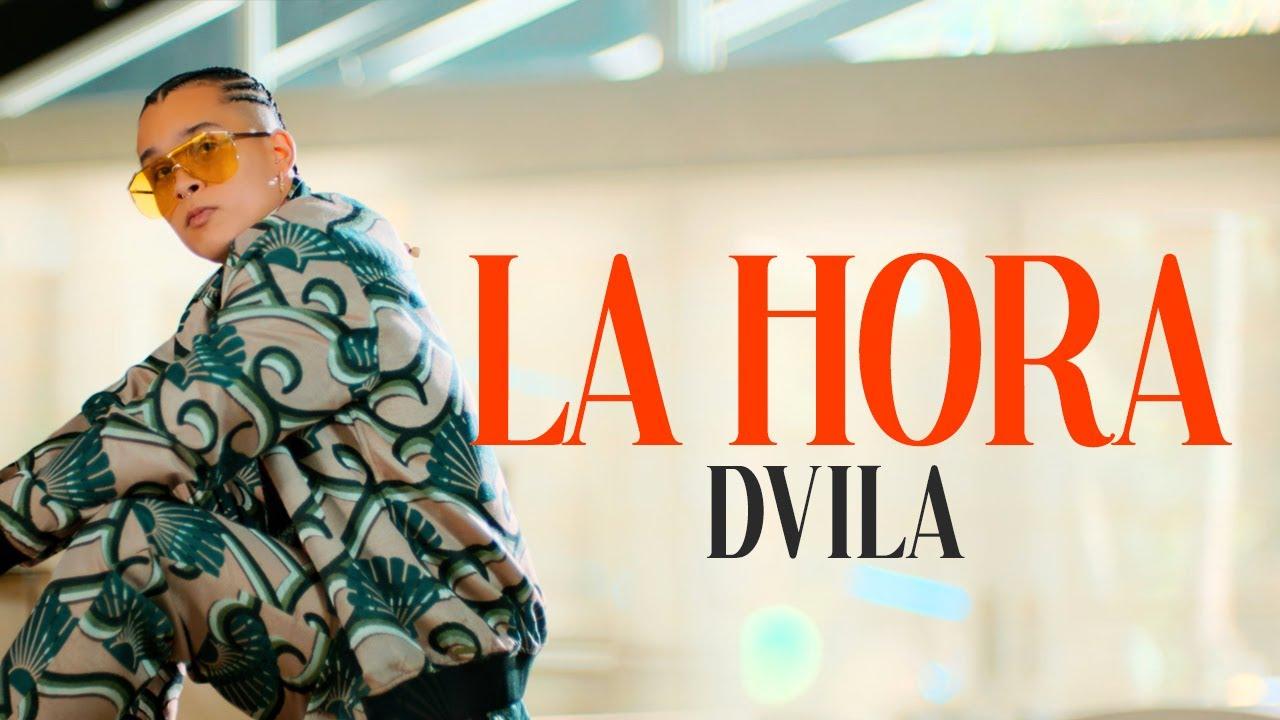"""DVILA REGRESA MÁS FUERTE QUE NUNCA CON EL NUEVO SENCILLO Y VIDEO MUSICAL """"LA HORA"""""""