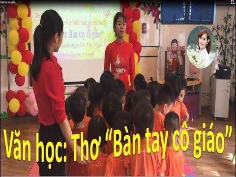 Hoạt động cho trẻ làm quen với văn học – Thơ Bàn tay cô giáo – Phát triển ngôn ngữ – Phương Nguyễn