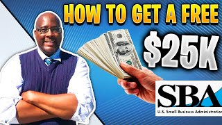 SBA Loan | How To Get A Free $25k SBA Small Business Loan 2020?