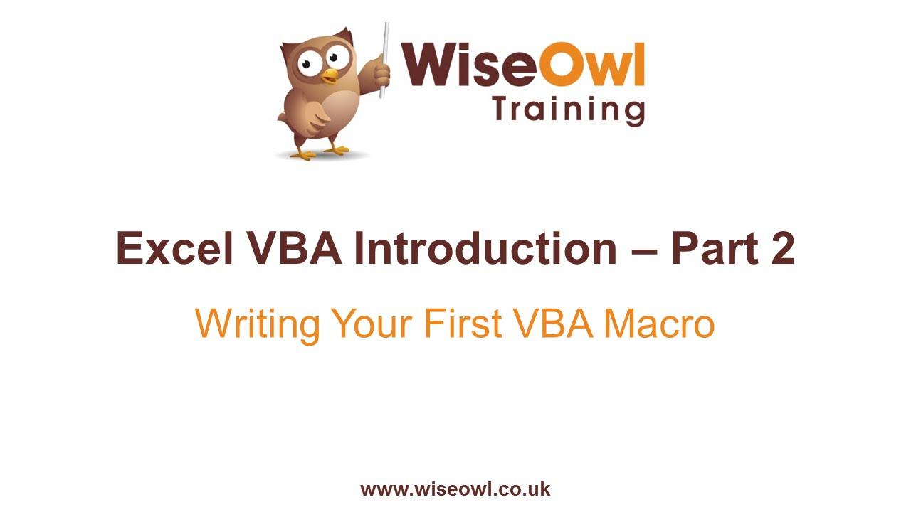 Excel VBA Introduction Part 2 - Writing Your First VBA Macro