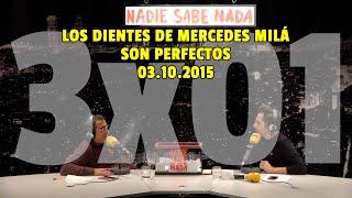 NADIE SABE NADA - (3x01): Los dientes de Mercedes Milá son perfectos