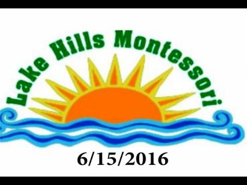 Lake Hills Montessori - Summer 2016