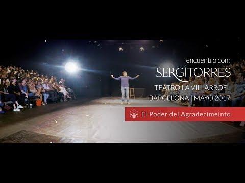 """SERGI TORRES - TEATRO VILLARROEL """"El Poder del Agradecimiento"""" - Mayo 2017"""