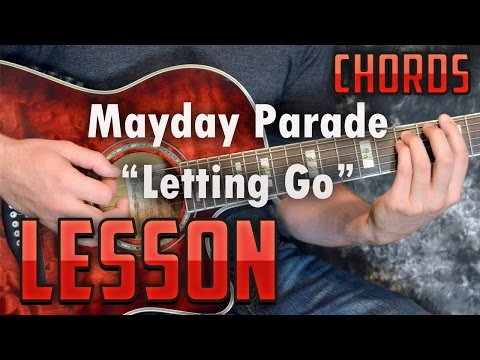 Mayday Parade-Letting Go-Guitar Lesson-Tutorial-How to Play-Easy Chords