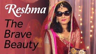 Reshma - The Brave Beauty | Blush
