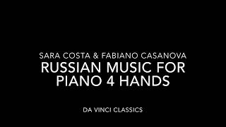 RUSSIAN MUSIC FOR PIANO FOUR HANDS : CD DA VINCI CLASSICS