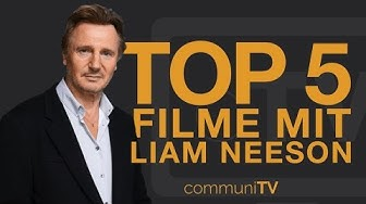TOP 5: Liam Neeson Filme