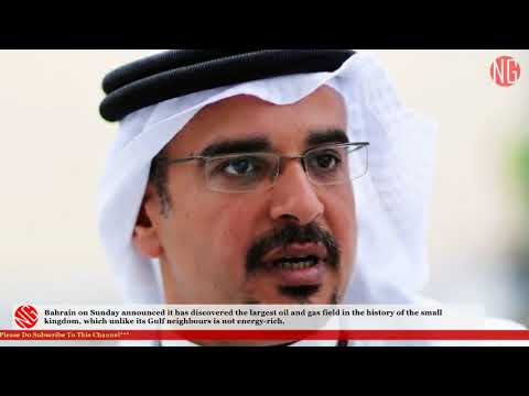 Not Energy-Rich Bahrain Discovers Largest Oil And Gas Field In History