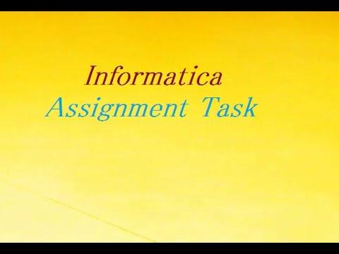 Assignment Task | Informatica