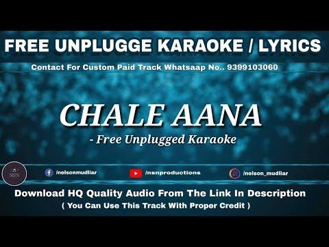 chale-aana-|-free-unplugged-karaoke-lyric-|-de-de-pyaar-de-l-armaan-malik,-amaal-mallik
