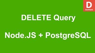 Node.JS How to DELETE query in PostgreSQL Database
