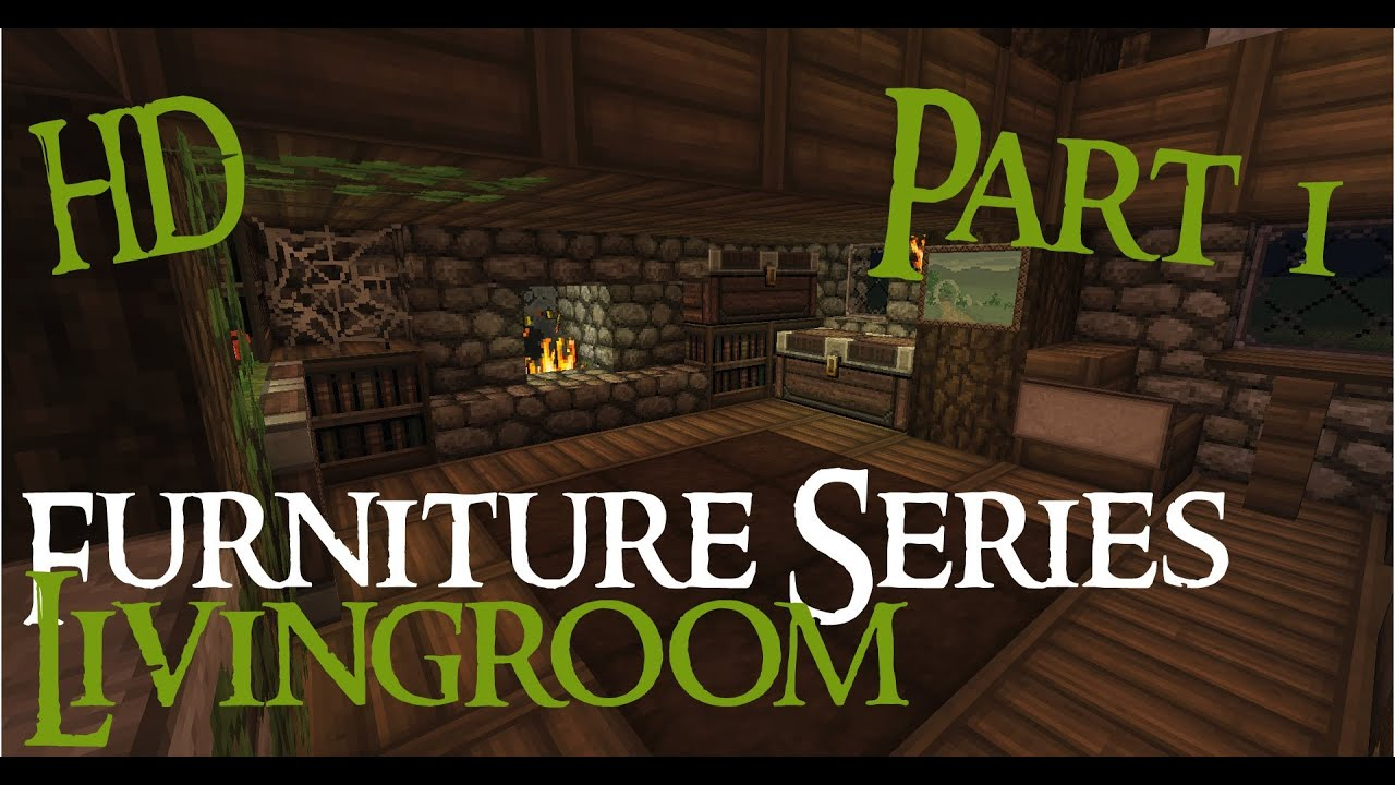 Minecraft medieval furniture series part 1 the for Medieval living room furniture