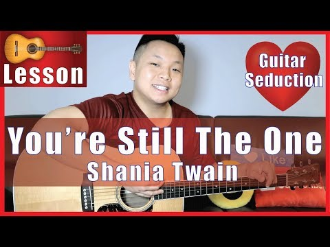 How to Play You're Still the One by Shania Twain on Guitar | EASY!