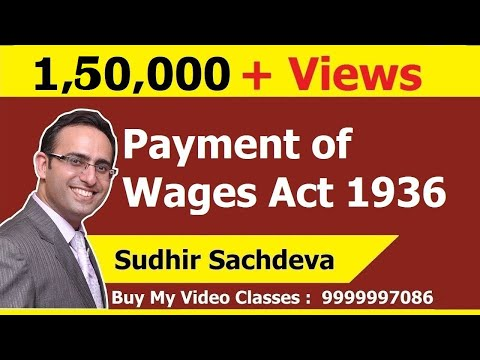 Introduction to Payment of Wages Act 1936 (Video-1)  || for