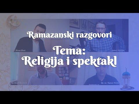 RAMAZANSKI RAZGOVORI: RELIGIJA I SPEKTAKL