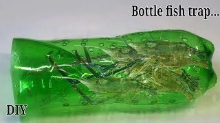 how to make a fish trap using bottle