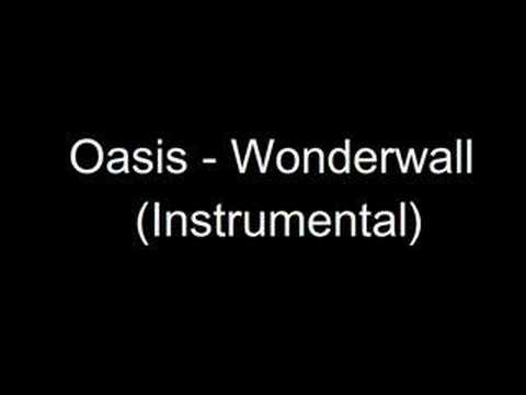 Oasis - Wonderwall (Instrumental Version)