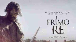 Il primo re` (2019) di matteo rovere official trailer