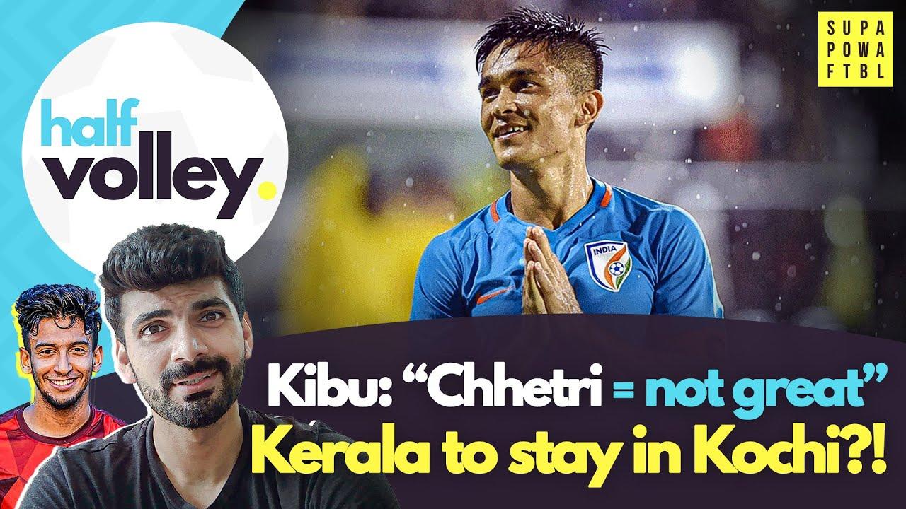 "Kibu calls Chhetri ""NOT GREAT""?! ATK - Mohun Bagan gets A NAME! 🤨 | Half Volley Ep. 53"