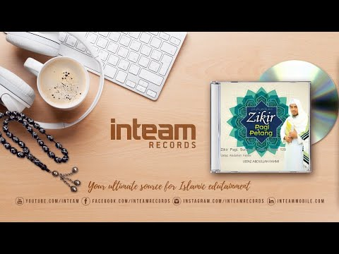 Ustaz Abdullah Fahmi - Zikir Pagi, Surah At-Taubah Ayat 129