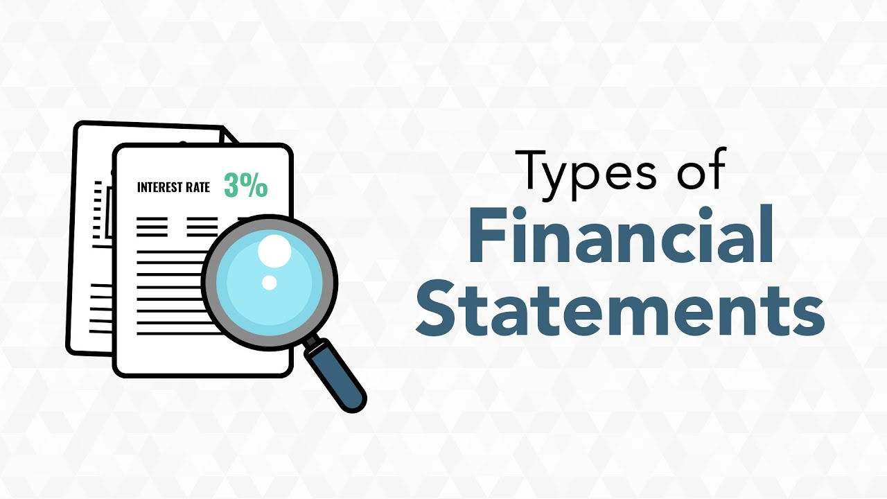 The 3 Types of Financial Statements