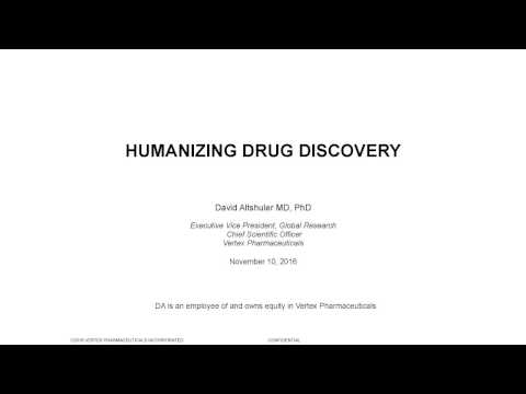David Altshuler - Humanizing Drug Discovery