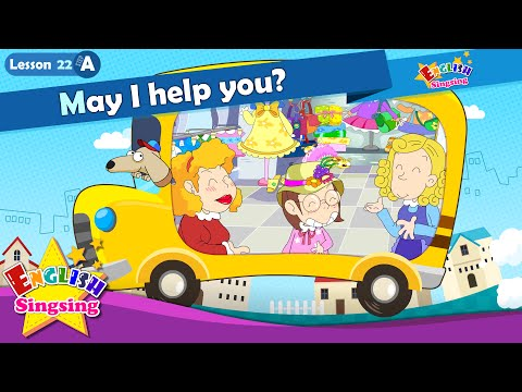 Lesson 22_(A)May I help you? - Cartoon Story - English Education - Easy conversation for kids