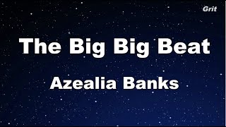 the big big beat azealia banks karaoke with guide melody instrumental