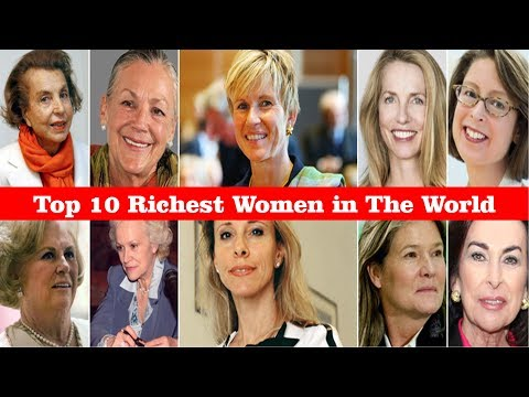Top Ten Richest Women in the World