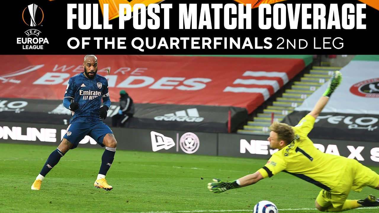 Full Post Match Coverage | Europa League Quarterfinals - 2nd Leg | UCL on CBS Sports