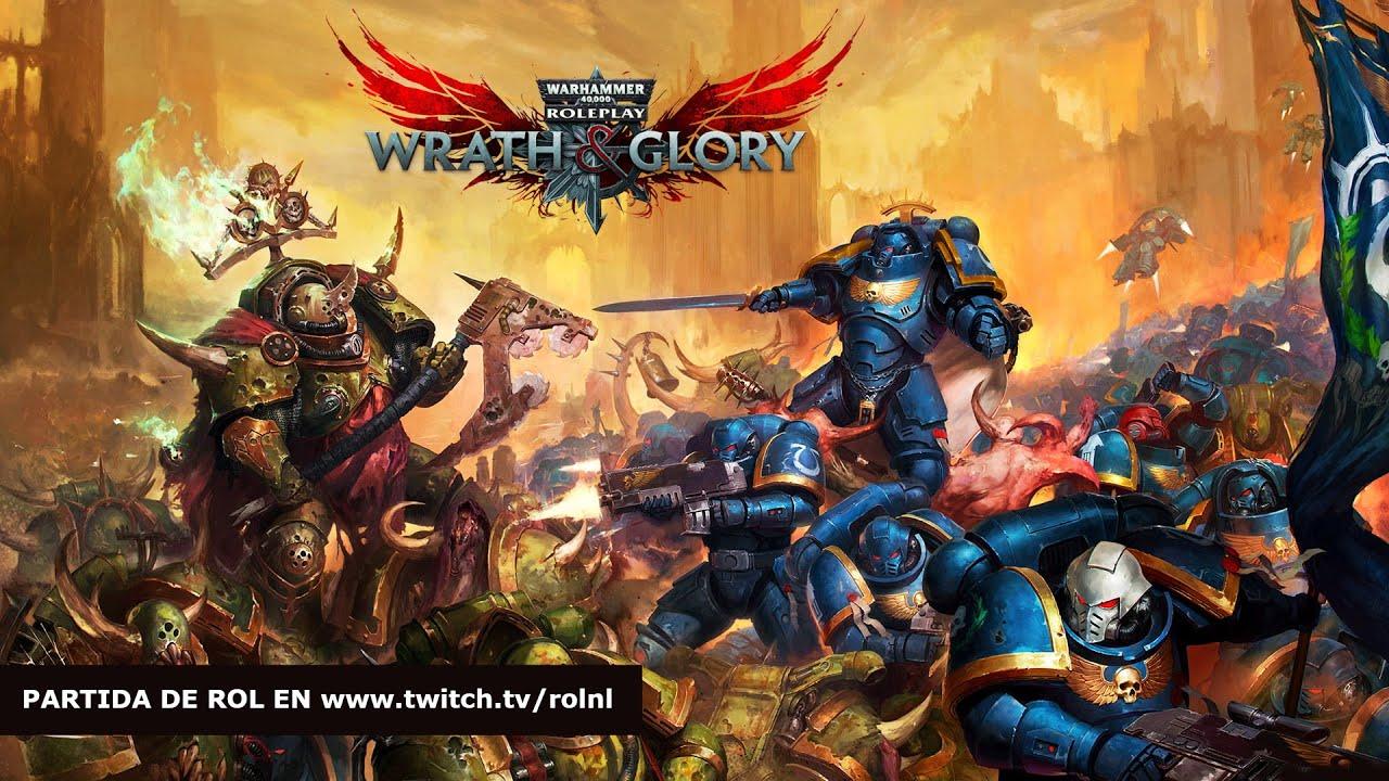 Wrath & Glory [3/3]: Warhammer 40K - La señal