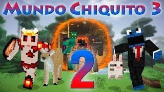 Mundo Chiquito 3 [con MODS] - Ep. 2 - La noche es dura -