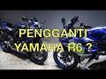 PEMILU Ride - Pengganti Yamaha R6 (BUBU) ?
