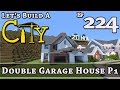 How To Build A City :: Minecraft :: Double Garage House P1 :: E224
