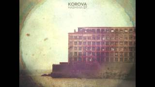 Korova - Hashima (Original Mix)