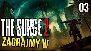 Zagrajmy w The Surge 2 [#03] - POTĘŻNY WRÓG (Przedpremierowo)