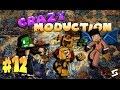 [FR]-Crazy Moduction EP12 FLINGUES ET REVANCHE !