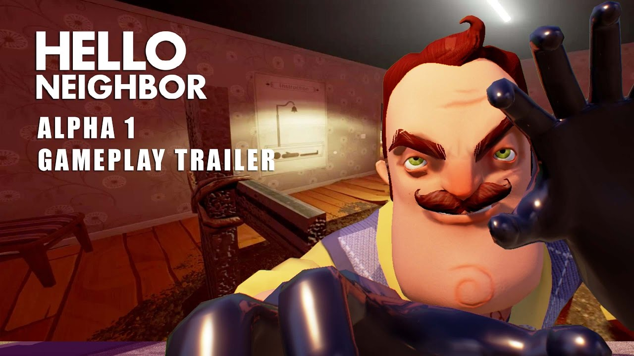 Hello Neighbor Alpha 1 Trailer Youtube
