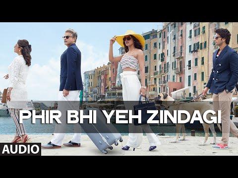 Phir Bhi Yeh Zindagi song lyrics