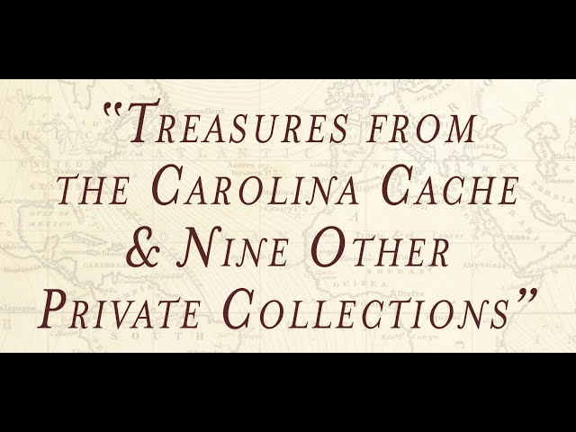 Treasures From The Carolina Cache and Nine Other Private Collections