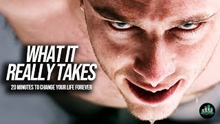 What It Really Takes (Best Motivational Video Speeches Compilation) 20 Minutes