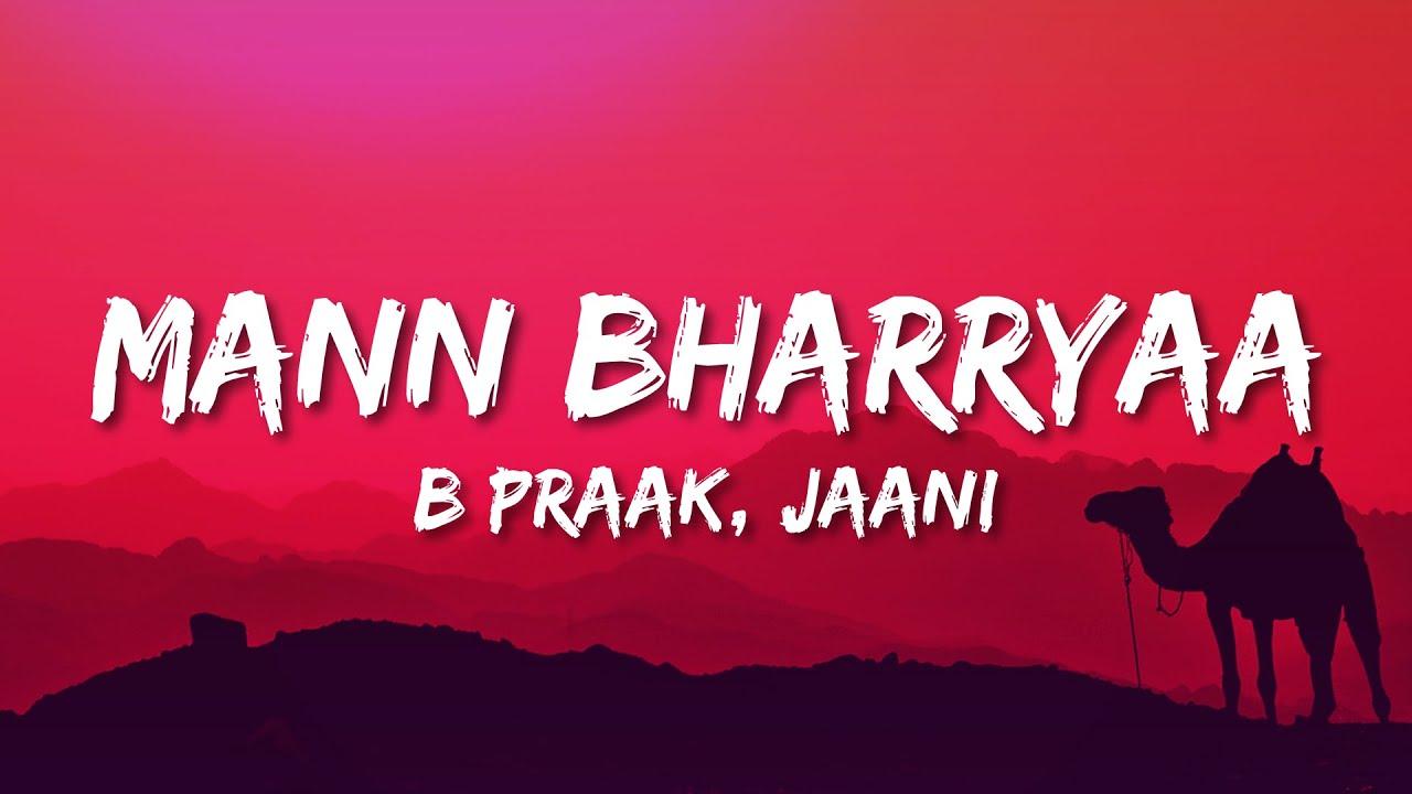 Mann Bharryaa 2.0 Lyrics  Shershaah   Sidharth – Kiara   B Praak   Jaani