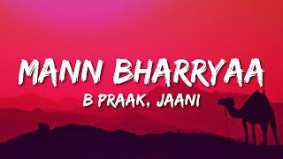 Mann Bharryaa 2.0 Lyrics| Shershaah | Sidharth – Kiara | B Praak | Jaani