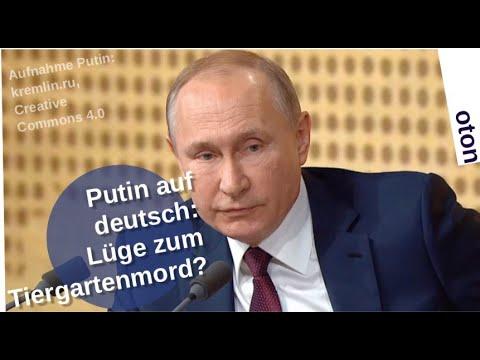Putin auf deutsch: Lüge zum Tiergartenmord?